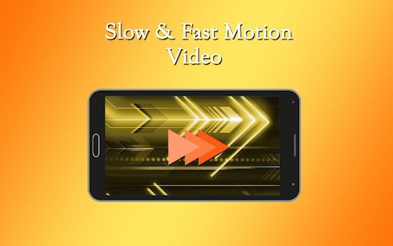 Fast & Slow Motion Video