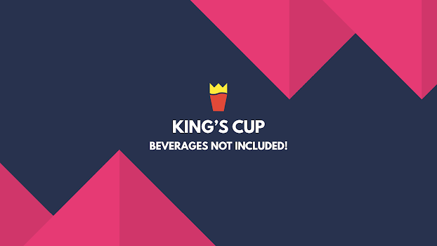 King's Cup - Beverages not Included!