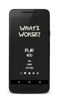 What's Worse?