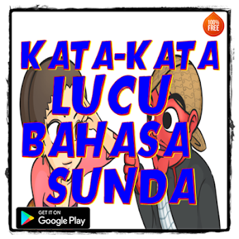 Kata Kata Lucu Bahasa Sunda By App Top Ten Books Reference