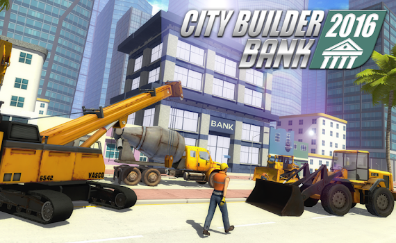 City builder 2017 Bank edition