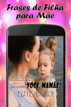 Frases De Filha Para Mãe By Loretta Apps Lifestyle Category 18