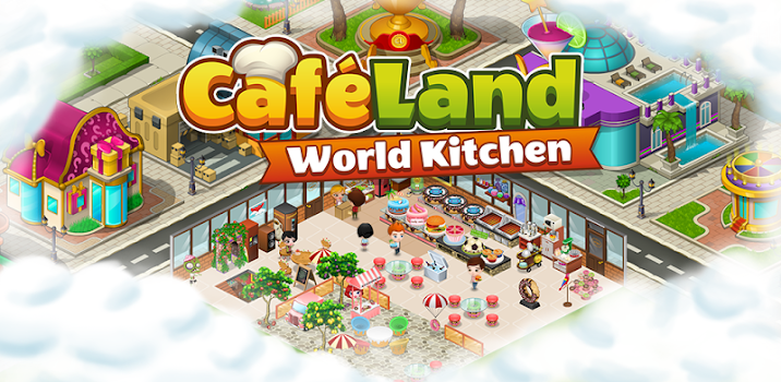 Cafeland - World Kitchen - by GAMEGOS - Casual Games Category - 6 ...