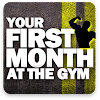 Beginner workout - You First Month Gym Program