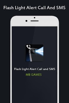 Flash Light Alert On Call And SMS