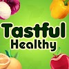Tastful Healthy Recipes & Tips
