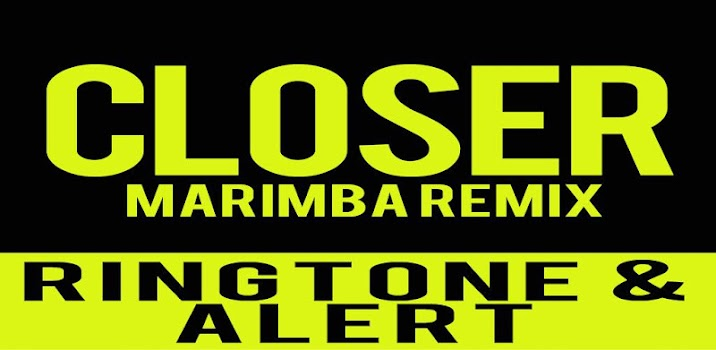 closer marimba remix ringtone mp3