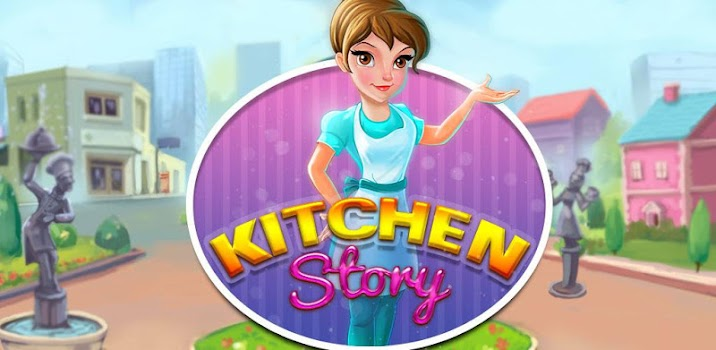 Kitchen Story : Cooking Game - by AppOn Innovate - Casual Games ...